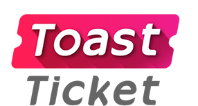 Toast Ticket